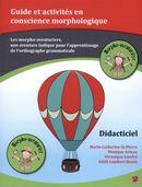 Guide et activités en conscience morphologique - Didacticiel