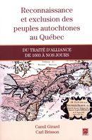 Reconnaissance et exclusion des peuples autochtones au Québec