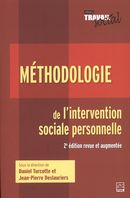 Méthodologie de l'intervention sociale personnelle - 2e édition revue et augmentée