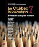 Le Québec économique 07 : Éducation et capital humain