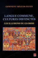 Langue commune, cultures distinctes : Les illusions du Globish