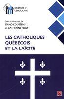 Les catholiques québécois et la laïcité