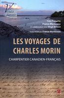 Les voyages de Charles Morin : Charpentier canadien-français