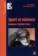 Sport et violence : Repenser Norbert Elias