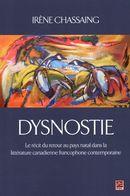 Dysnostie.  Le récit du retour au pays natal dans la littérature canadienne francophone temporaire