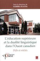L'éducation supérieure et la dualité linguistique dans l'Ouest Canadien