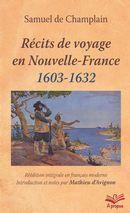 Récits de voyages en Nouvelle-France, 1603-1632
