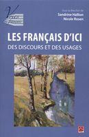 Les français d'ici : Des discours et des usages