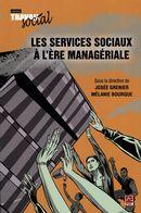 Les services sociaux à l'ère managériale