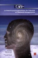 La théorie psychogénétique de l'identité et l'épreuve Groupements.  Fondements et applications