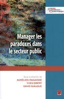 Manager les paradoxes dans le secteur public