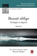 Beauté oblige. Ecologie et dignité. Manifeste