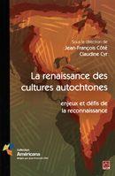 La renaissance des cultures autochtones : enjeux et défis de la reconnaissance