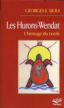 Les Hurons-Wendat : L'héritage du cercle