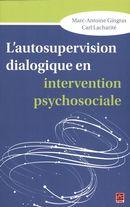 L'autosupervision dialogique en intervention psychosociale