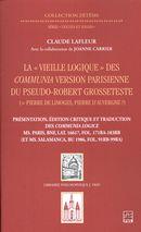 La « Vieille logique » des Communia version parisienne du Pseudo-Robert Grosseteste