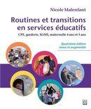 Routines et transitions en services éducatifs - 4e édition