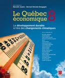 Le Québec économique 8 : Le développement durable à l'ère des changements climatiques