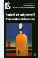 Société et subjectivité : Transformations contemporaines