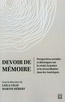 Devoir de mémoire. Perspectives sociales et théoriques sur la vérité, la justice et la...