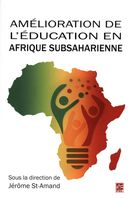 Amélioration de l'éducation en Afrique subsaharienne.  Mieux répondre aux besoins des acteurs locaux