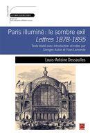 Paris illuminé : le sombre exil.  Lettres 1878-1895.