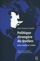 Politique étrangère du Québec. Entre mythe et réalité