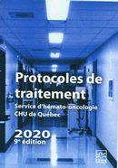 Protocoles de traitement.  Service d'hémato-oncologie HDQ-HDL 2020 9e éditon