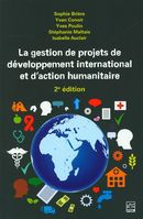 La gestion de projets de développement international et d'action humanitaire 2e édition
