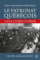 Le patronat québécois : Dans l'après-guerre
