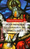 Jean Meslier et l'imposture spirituelle