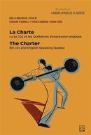 La charte : La loi 101 et les Québécois d'expression anglaise