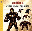 Marvel Iron man  3 - L'homme aux armures