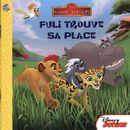 Disney - La garde du Roi Lion - Fuli trouve sa place
