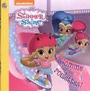 Shimmer & Shine - Comme sur des roulettes !