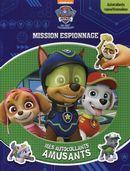 Paw Patrol - La Pat Patrouille : Mission espionnage