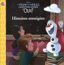 Disney La Reine des Neiges : L'aventure givrée d'Olaf