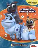 Disney : Le monde de Bingo & Rolly