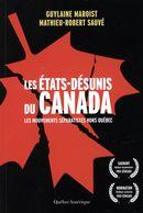 Les Etats-désunis du Canada  - Les mouvements séparatismes hors Québec