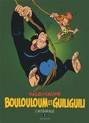 Boulouloum et Guiliguili L'intégrale 01