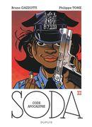 Soda 12 : Code Apocalypse