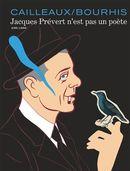 Jacques Prévert n'est pas un poète Intégrale