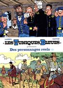 Les Tuniques bleues présentent  03 : Des personnages réels 1/2