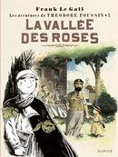 Les aventures de Théodore Poussin 07 : La vallée des roses