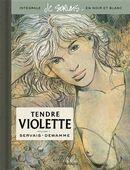 Tendre Violette : Intégrale 01 en noir et blanc