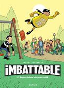 Imbattable 02 : Super-héros de proximité