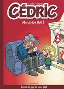 Best of Cédric 09 : Merci Pépé Noël !