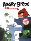Angry birds 01 : Opération omelette
