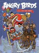 Angry Birds 03 : Petit Papa Térence