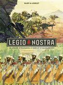 Légion étrangère d'hier et d'aujourd'hui La